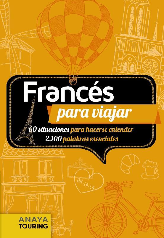 Guías de viaje Anaya Touring - francés para viajar