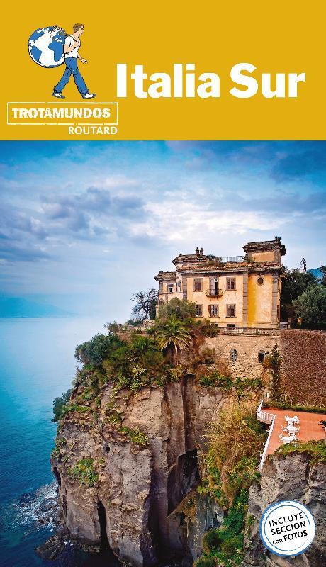 Guías de viaje Anaya Italia Sur: Trotamundos- Routard.
