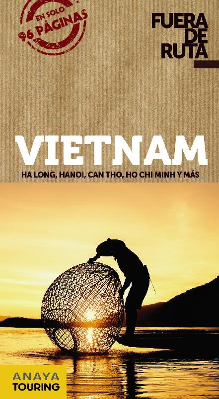 Guías de viaje Anaya Touring - Guía Total: Vietnam